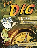 The Dig Luke Vol. 1