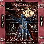 DELISA: DErivative LIfe SApien   K. Anderson Yancy