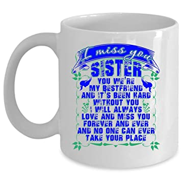 Amazoncom My Sister Coffee Mug I Miss You Sister Cup Coffee Mug