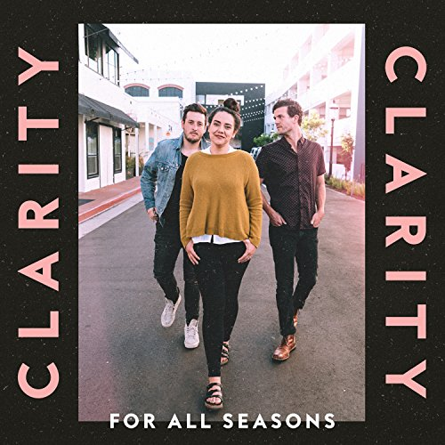 For All Seasons - Clarity 2018