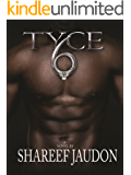 TYCE 6 (The Tyce Series)