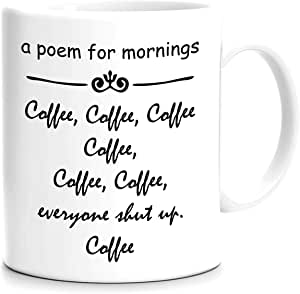 FMstyles FMstyles - Funny Quotes Printed Mug A Poem For Mornings