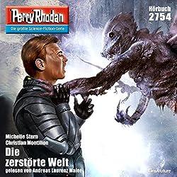 Die zerstörte Welt (Perry Rhodan 2754)