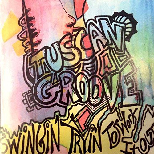 Tuscan Groove ()