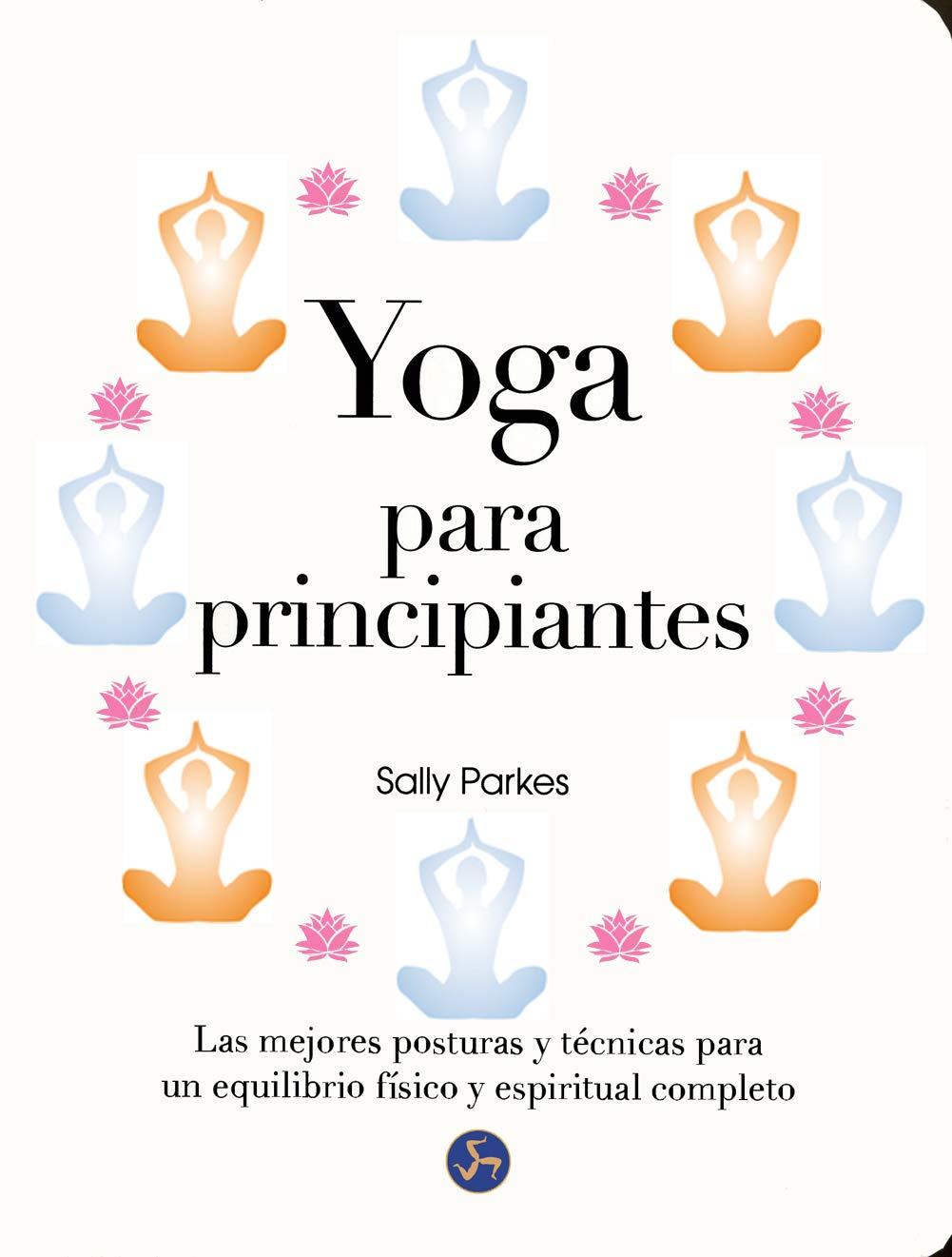 Yoga para principiantes de Sally Parkes
