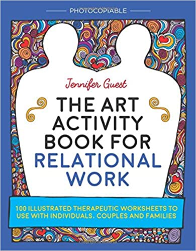 Amazon.com: The Art Activity Book for Relational Work: 100 ...
