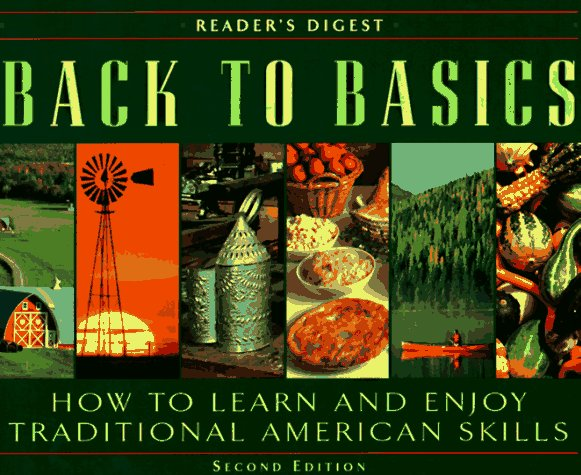 Back to Basics: How to Learn and Enjoy Traditional American Skills (Second Edition) by Alfred Music