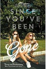Since You've Been Gone by Morgan Matson (3-Jul-2014) Paperback Paperback