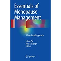 Essentials of Menopause Management: A Case-Based Approach