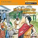 CD WISSEN Junior - TATORT GESCHICHTE - Im Schatten der Akropolis. Ein Ratekrimi aus dem alten Griechenland, 2 CD