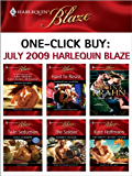 One-Click Buy: July 2009 Harlequin Blaze: Hard to Resist\Make Me Yours\Twin Seduction\The Soldier\The Mighty Quinns: Teague