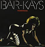 Dangerous: Bar Kays