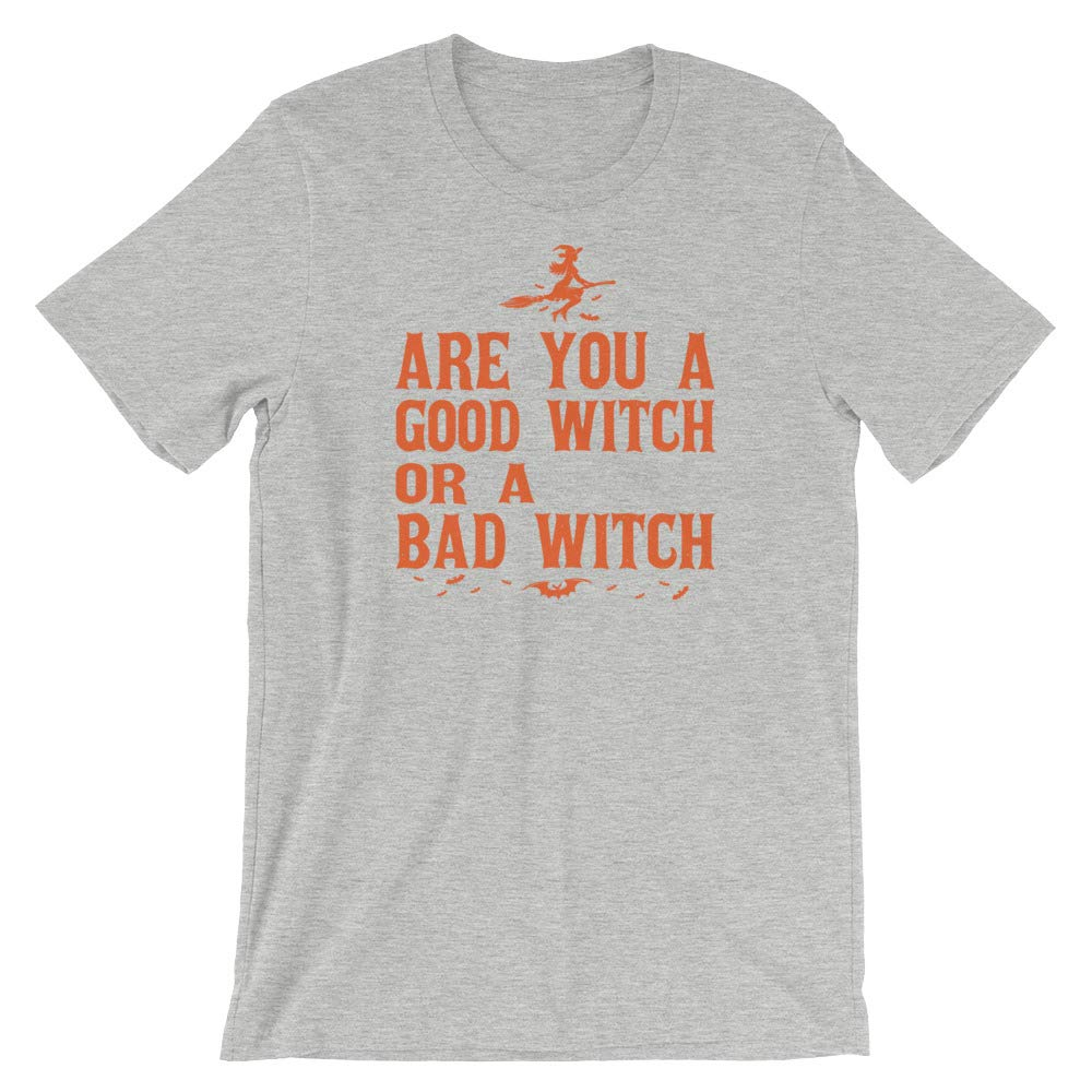 Short-Sleeve Unisex T-Shirt are You A Good Witch a Bad Witch