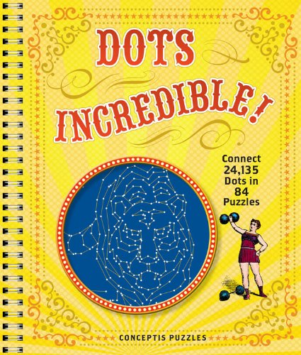 Download Dots Incredible!: Connect 24,135 Dots in 84 Puzzles pdf