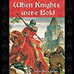 When Knights Were Bold | Eva March Tappan