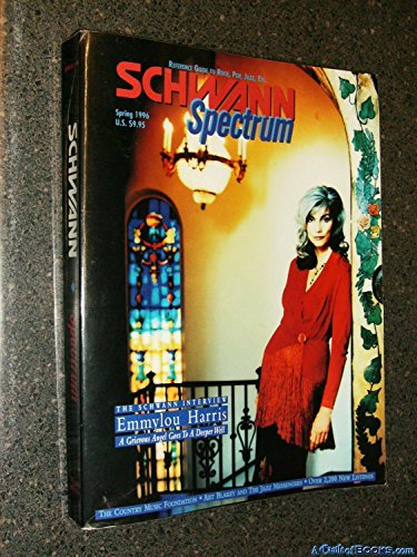 Schwann Spectrum Magazine (Spring 1996) EMMYLOU HARRIS