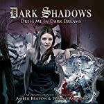 Dark Shadows - Dress Me in Dark Dreams | Marty Ross