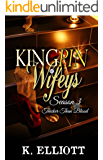 Kingpin Wifeys Season 3: Thicker than blood