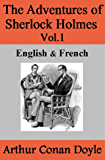 The Adventures of Sherlock Holmes Vol.1: English & French (English Edition)