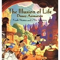 Illusion Of Life: Disney Animation (Disney Editions Deluxe)