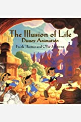 The ILLUSION OF LIFE: DISNEY ANIMATION (Disney Editions Deluxe) Hardcover