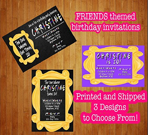 Set Of 12 Friends TV Show Birthday Invitations The One Where She He Turns Any Age