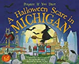 A Halloween Scare in Michigan, Eric James, 1492606065