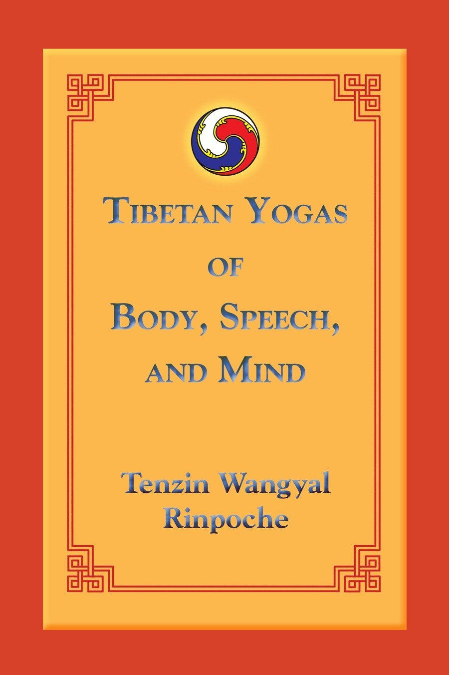 Download Tibetan Yogas of Body, Speech, and Mind pdf
