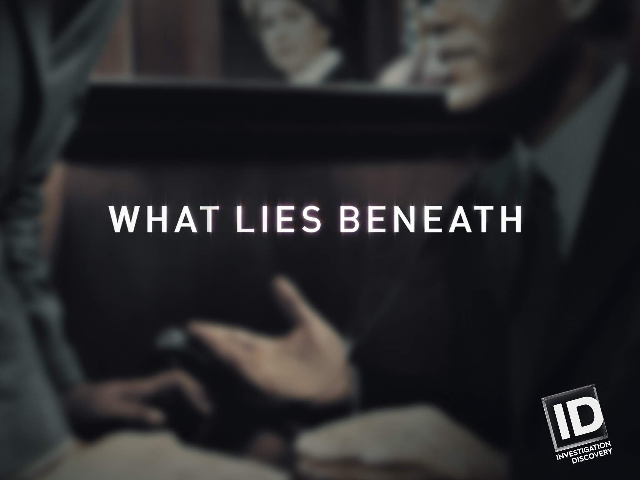 Amazon com: Watch What Lies Beneath Season 1   Prime Video