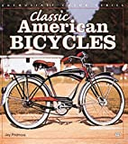 img - for Classic American Bicycles (Enthusiast Color) book / textbook / text book