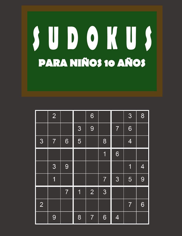 Sudokus para niños 10 años: 150 Adivinanza - fácil - medio ...