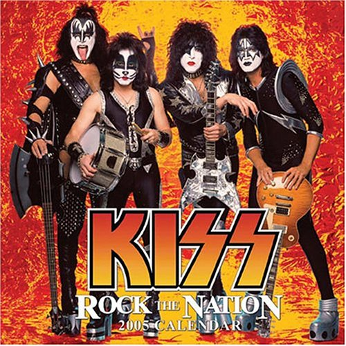 The Kiss Official Calendar 2005 2005