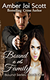 Bound to the Family (Bound Series Book 1)