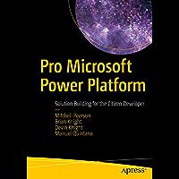 Pro Microsoft Power Platform: Solution Building for the Citizen Developer