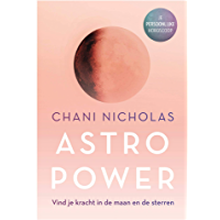 Astro Power: Vind je kracht in de maan en de sterren