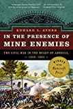 download ebook in the presence of mine enemies: the civil war in the heart of america, 1859-1864 (valley of the shadow project) pdf epub