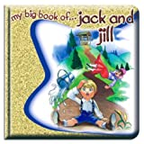 My Big Book of Jack and Jill, Vincent Douglas and School Specialty Publishing Staff, 1588451992