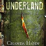 Underland | Chanda Hahn