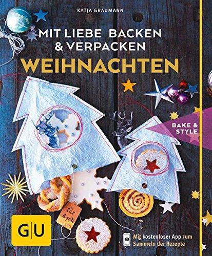 Mit Liebe backen und verpacken - Weihnachten (GU cook & style)