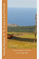 St. Francis And Friends Kindle Edition
