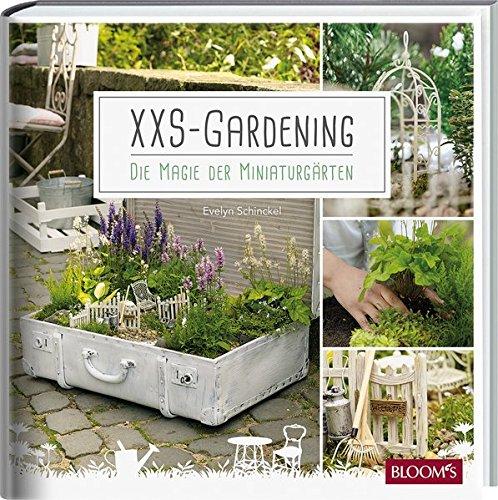 XXS-Gardening: Die Magie der Miniaturgärten