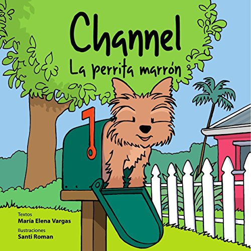 Channel - La perrita marrón (Spanish - Toddlers Chanel For
