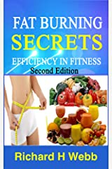 Fat Burning Secrets: Efficiency in Fitness Kindle Edition