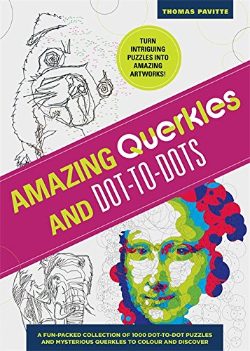 Amazing Puzzles Querkles and Dot-to-Dot: A Fun Packed Collection of 1000 Dot-to-Dot Puzzles and Mysterious ()
