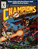 Champions : The Super Hero Role Playing Game, MacDonald, George and Peterson, Steve, 155806043X