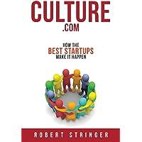 Culture.com: How the Best Startups Make it Happen