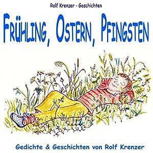 Frühling, Ostern, Pfingsten Hörbuch