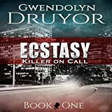 Ecstasy: Killer on Call Book 1
