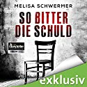 So bitter die Schuld (Fabian Priors 1) Audiobook by Melisa Schwermer Narrated by Gilles Karolyi