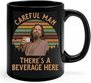The Big Lebowski The Dude Coffee Mug Careful Man There'S A Beverage Here Mug Vintage Movie 80S Birthday Gift OSL1103295 (Black-15 oz)